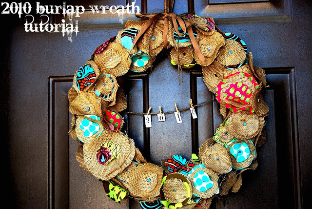 Make a simple circle burlap wreath with colorful fabric. You can add a string and hang a saying in the middle.