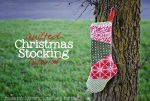 Make a Gorgeous Quilted Christmas Stocking (Holiday Tutorial)!