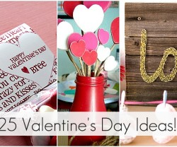 25 valentine's Day Ideas