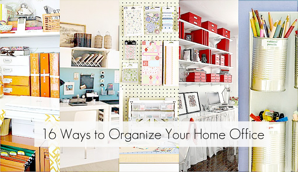 home office organization ideas to organize every area in your home 30603