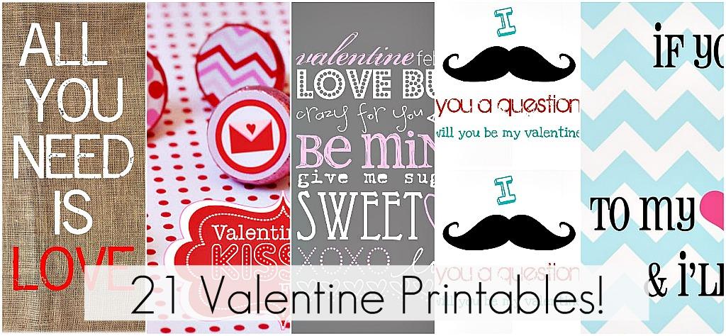 21 Free Valentineu0027s Printables!