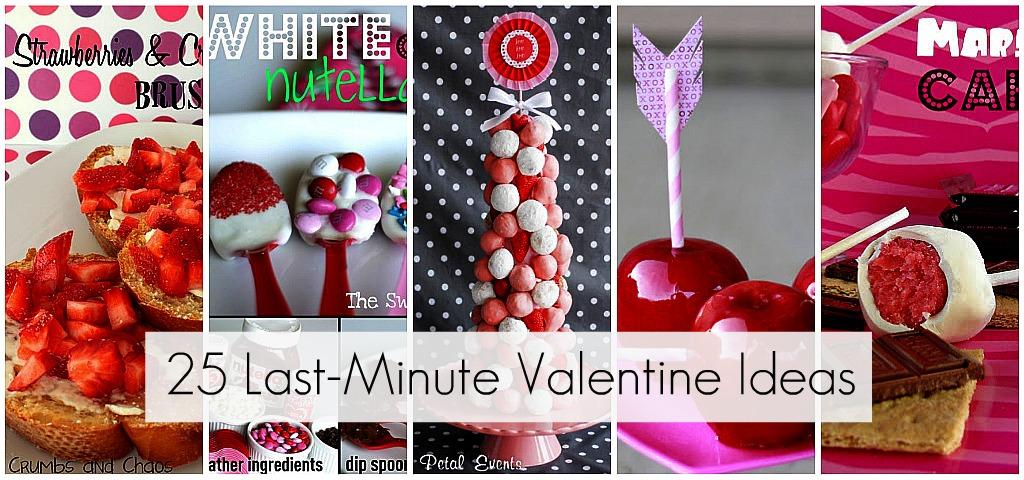 25 last minute valentine ideas