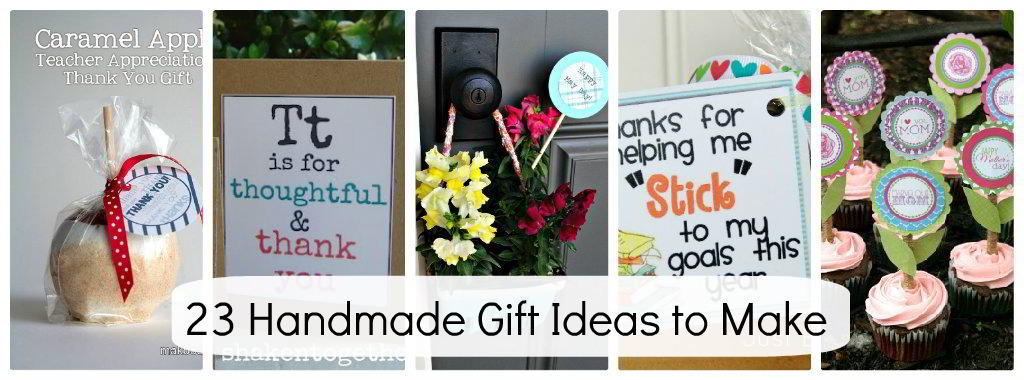 23 Handmade Gift Ideas For The Special People In Your Life