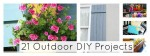Great Ideas — 21 Weekend Outdoor Projects to Make!