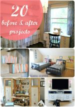 Great Ideas — 20 Before & After Projects — Part One!!