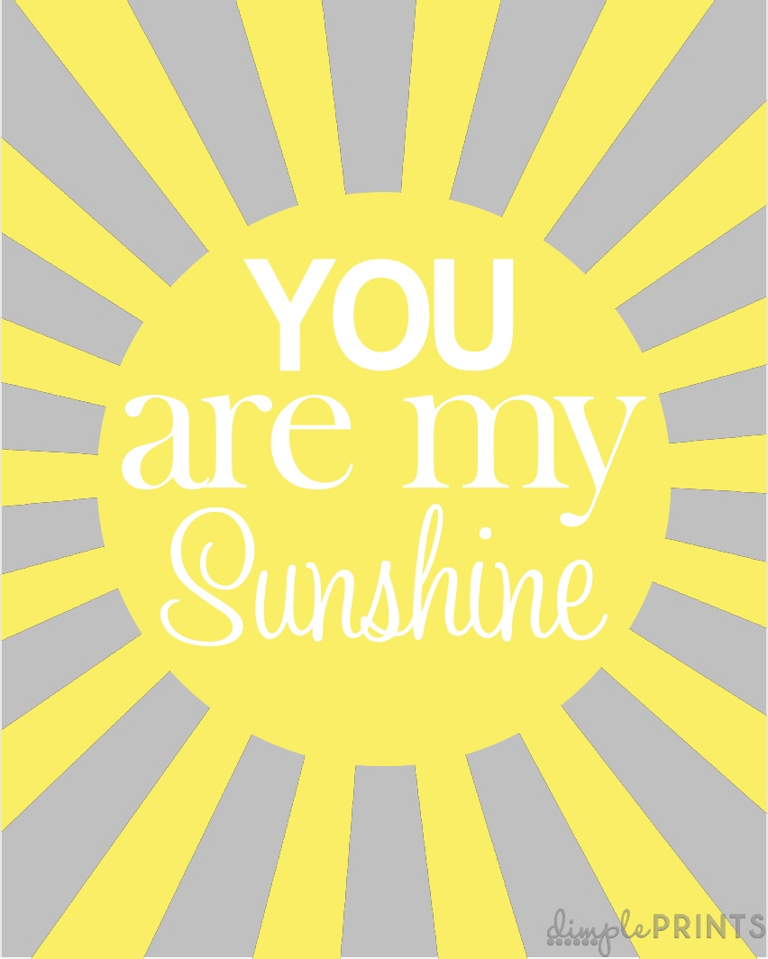 Slobbery image intended for you are my sunshine printable