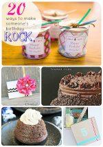 Great Ideas — 20 Ways to Make Someone's Birthday ROCK!!