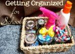 Getting Organized For School Mornings