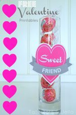 """Free Valentine's Day """"Sweet"""" Friend and Teacher Printables!"""