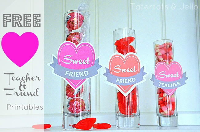 Free Valentine S Day Sweet Friend And Teacher Printables