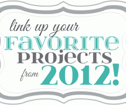 link-up-your-favorite-projects-from-2012