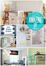 Great Ideas — 25 Amazing DIY Ideas!!