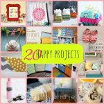 Great Ideas — 20 Happy Projects!!