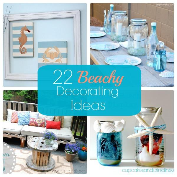 great ideas 22 beachy decorating ideas - Beachy Decor