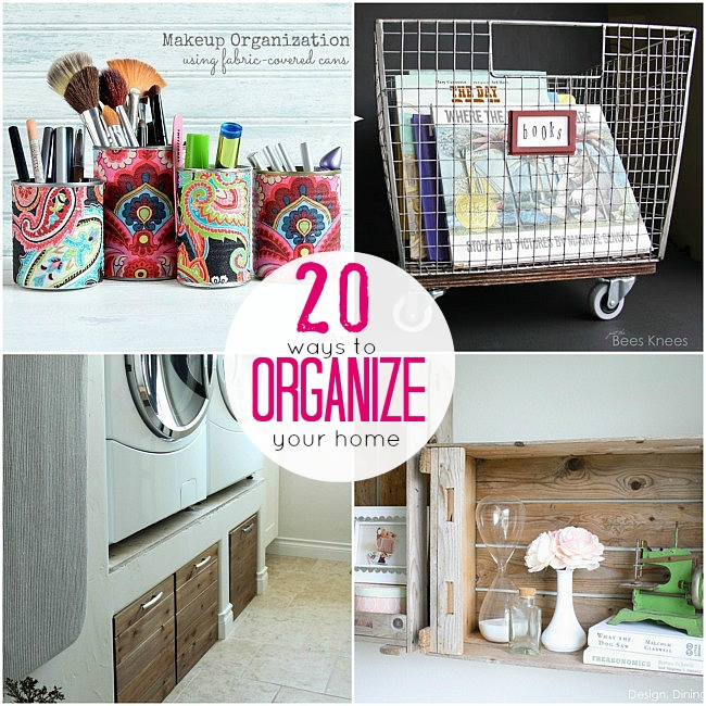 Great Ideas 20 Projects To Get You Organized