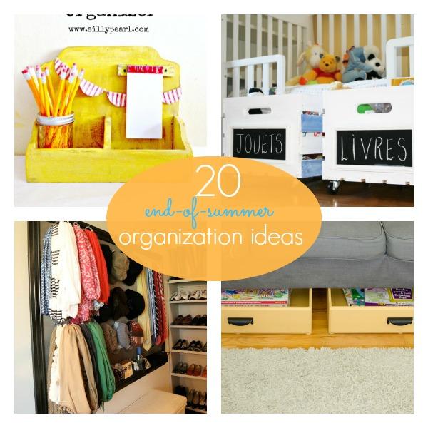 20 End-of-Summer Organization Ideas