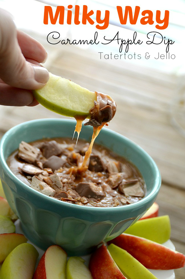 milky way caramel apple dip at tatertots and jello