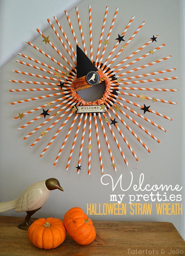 Welcome My Pretties Halloween Straw Wreath And Halloween