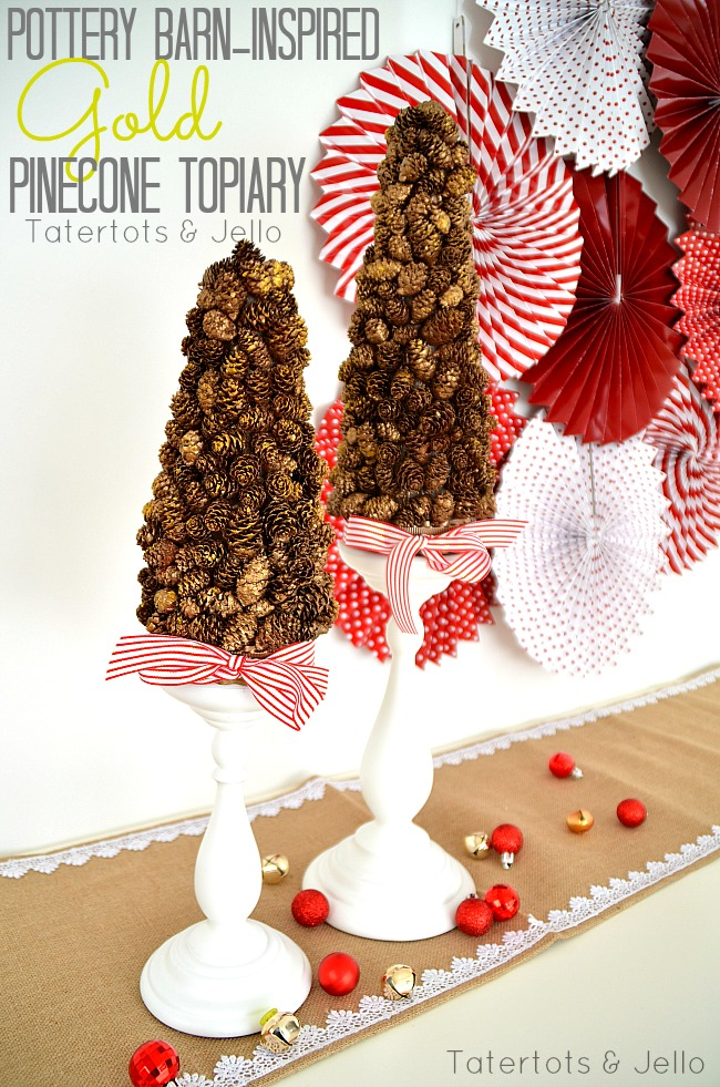 pottery barn inspired gold pinecone topiaries at tatertots and jello