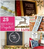 Great Ideas — 25 Merry and Bright Home Decor Projects!