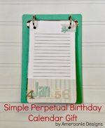 Happy Holidays: Perpetual Birthday Calendar Gift Idea