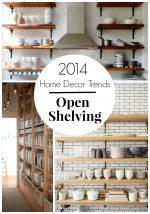 2014 Home Decor Trends: Open Shelving