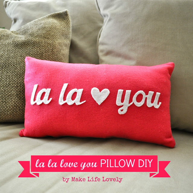 La la love you pillow DIY, Make Life Lovely.jpg