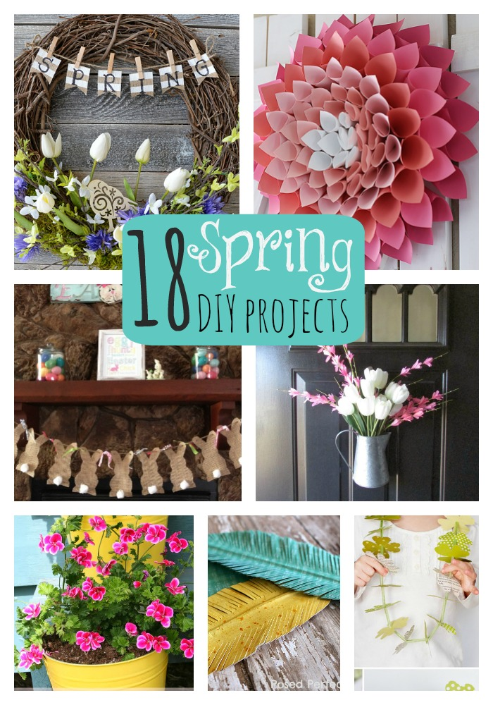 Diy Spring Decor: Great Ideas -- 18 Spring DIY Projects