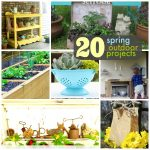 Great Ideas — 20 Spring Outdoor Projects!