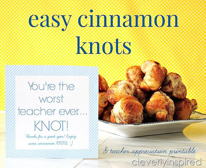 Cinnamon Knots teacher gift and printables