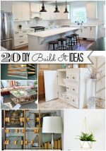Great Ideas — 20 DIY Build-It Ideas!