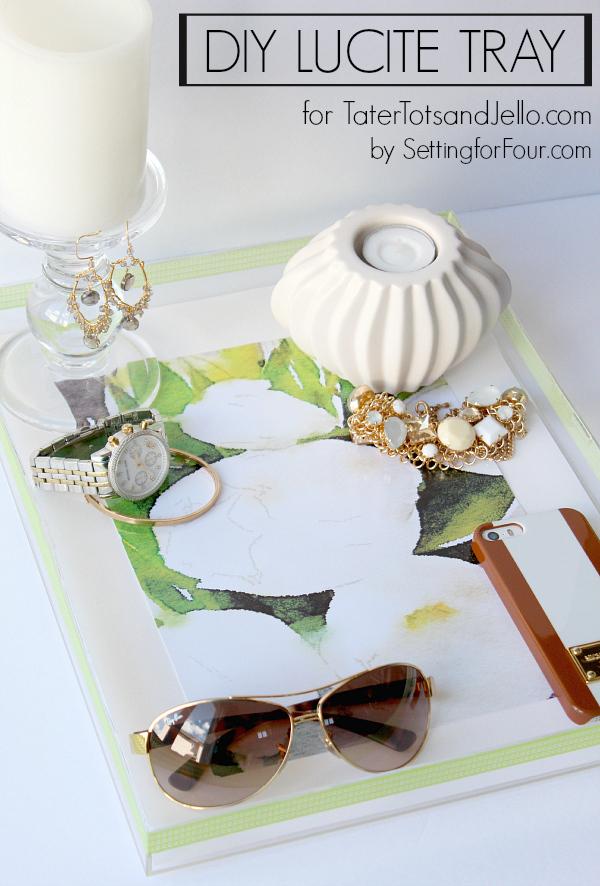 diy-lucite-acrylic-tray