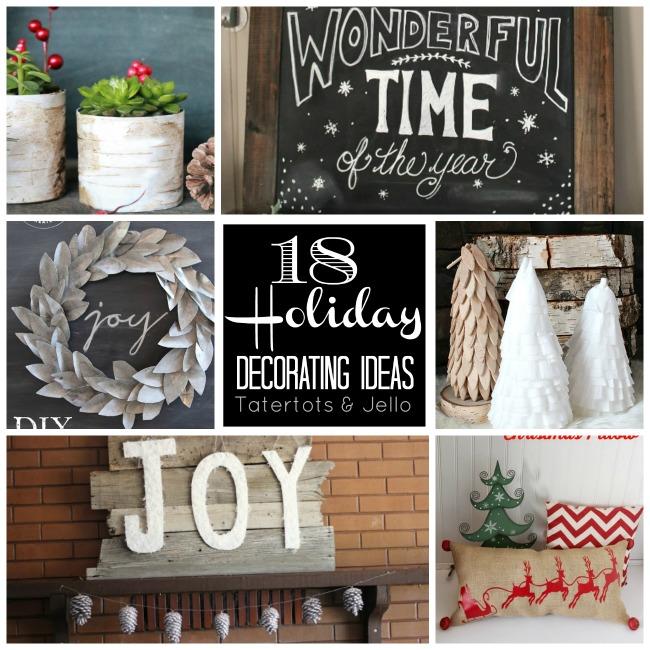18 holiday deorating ideas at tatertots and jello