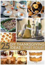 Great Ideas — 25 DIY Thanksgiving Ideas (Part Four)!!