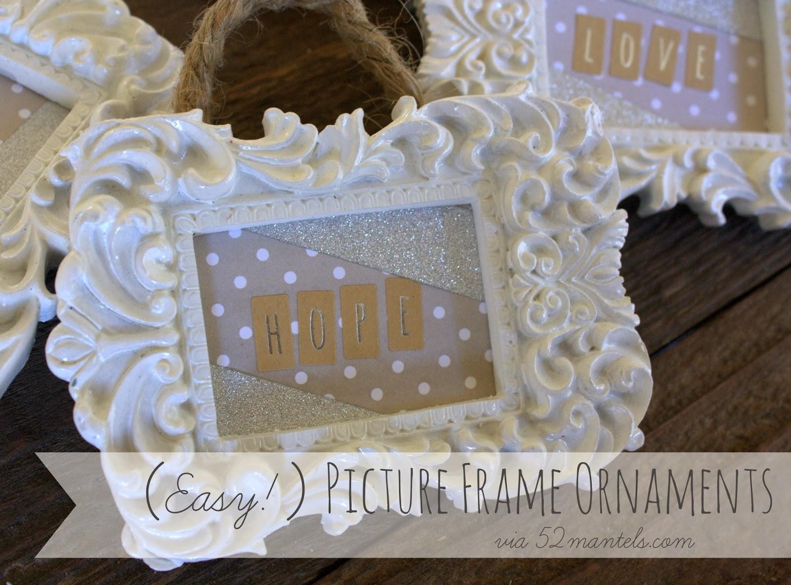picture frame ornaments 52mantels.com