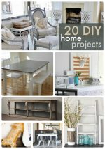 Great Ideas — 20 Home DIY Projects!