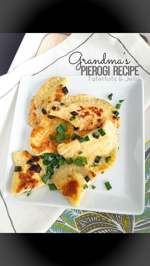 grandmas pierogi recipe at tatertots and jello