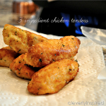 Three Ingredient Chicken Tenders