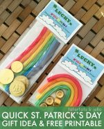 St. Patrick's Day LUCKY Rainbow Printable and Gift Idea!