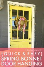 [Quick & Easy] Spring Bonnet Door Hanging