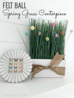 Spring Felt Ball Grass Centerpiece!