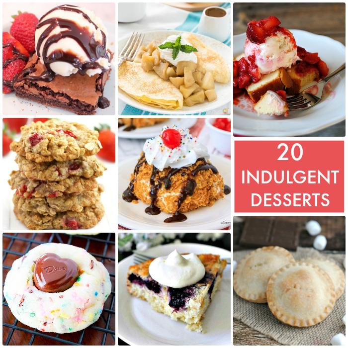 20 Indulgent Desserts