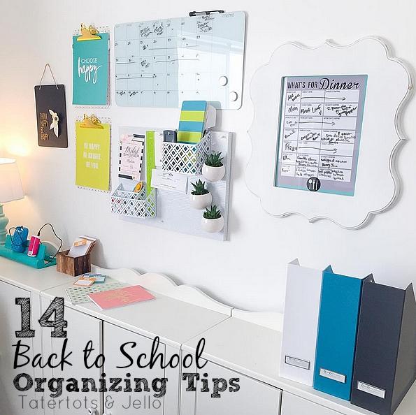 14 Back to school Organizing Tips