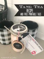 Tang Tea Neighbor Gift Idea & Holiday Printable!