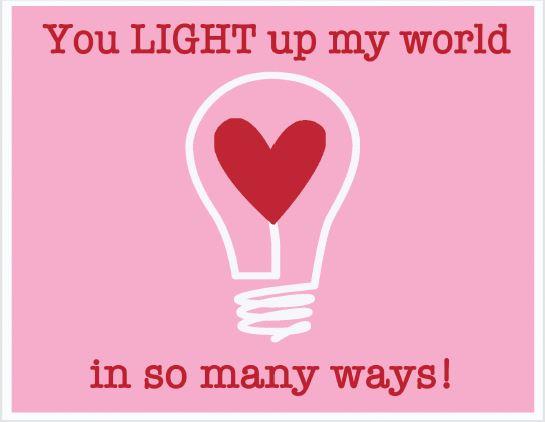 You Light Up My World Valentine Printables