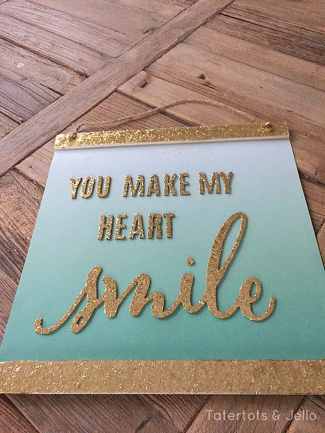 you make my heart smile wall hanging