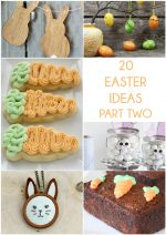 Great Ideas — 20 Easter Ideas Part Two!