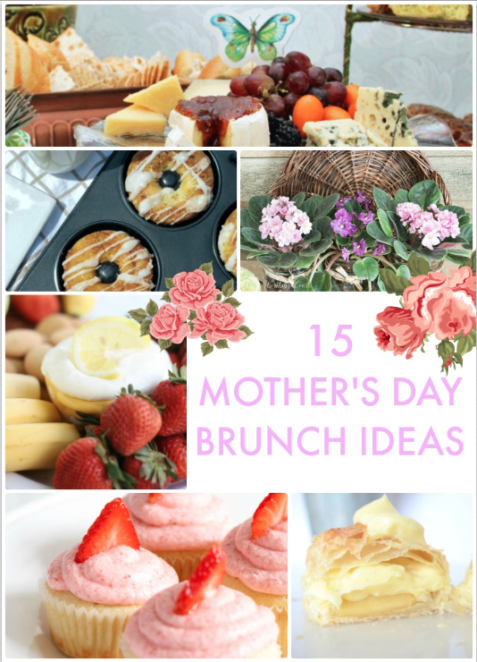 great ideas 15 mother 39 s day brunch ideas