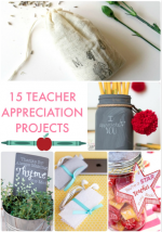 Great Ideas — 15 Teacher Appreciation Projects!