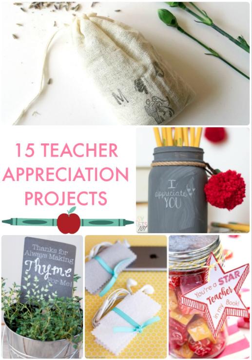 15 Teacher Appreciation Projects